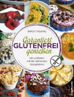 Garantiert Glutenfrei genießen - glutenfrei