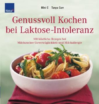 Genussvoll Kochen bei Laktose-Intoleranz